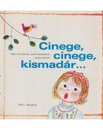 Cinege, cinege, kismadár... - Borsai Ilona, Kovács Ágnes, Derera Éva (szerk.)