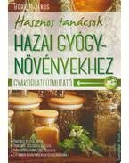Hasznos tanácsok hazai gyógynövényekhez - Boruzs János