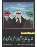 Szólampróba - Bossányi Katalin