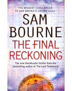 The Final Reckoning - Bourne, Sam