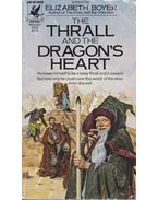 The Thrall and the Dragon's Heart - Boyer, Elizabeth