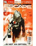 Final Crisis Aftermath: Escape 1. - Brandon, Ivan, Rudy, Marco