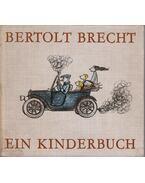 Ein Kinderbuch - Brecht, Bertold
