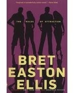The Rules of Attraction - Bret Easton Ellis
