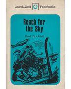 Reach for the Sky - Brickhill, Paul