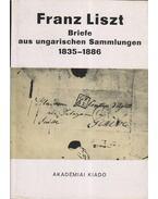 Briefe aus Ungarischen Sammlungen 1833-1886