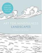 Art of Mindfulness - Landscapes - BRIGHT, JOE (illustrator)