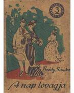 A nap lovagja - Bródy Sándor