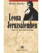 Leona Jeruzsálemben - Bródy Sándor