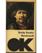 Rembrandt - Bródy Sándor