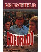 Colorado - Bromfield, Louis