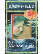 Rohan a víz - Bromfield, Louis