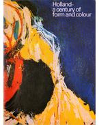 Holland - a Century of Form and Colour - Broos, C.