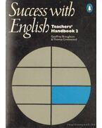 Success with English Teachers' Handbook 2. - Broughton, Geoffrey, Greenwood, Thomas