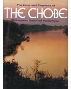 The Lions and Elephants of the Chobe - Bruce Aiken