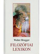 Filozófiai lexikon - Brugger,Walter