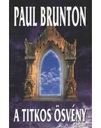 A titkos ösvény - Brunton, Paul