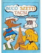 Bucó Szetti Tacsi - Az iskolai akadályversenyen