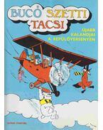 Bucó Szetti Tacsi - Újabb kalandjai a repülőversenyen