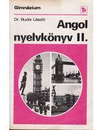 Angol nyelvkönyv II. - Budai László