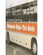 Budapest-Baja-Tel-Aviv (dedikált)
