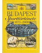 Budapest sporttörténete 1873-2000