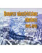 Budapest városépítésének története 1945-1990