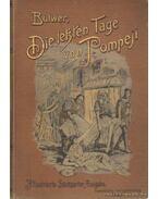 Die Letzte Tage von Pompeji - Bulwer, E. G.
