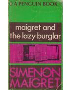 Maigret and the Lazy Burgler