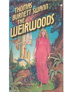 The Weirwoods - BURNETT SWAN, THOMAS