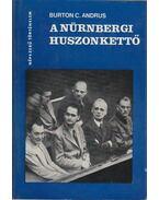 A nürnbergi huszonkettő - Burton C. Andrus