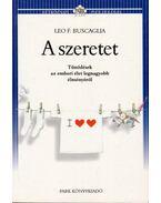 A szeretet - Buscaglia, Leo F.