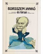 Borsszem Jankó és társai - Buzinkay Géza
