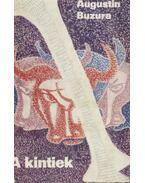A kintiek - Buzura, Augustin