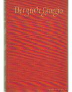 Der große Giorgio - C. und M. Scharten-Antink