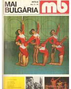 Mai Bulgária 1972, 1973, 1974 (hiányos)