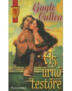 Az úrnő testőre - Callen, Gayle