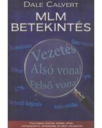 MLM betekintés (dedikált) - Calvert, Dale
