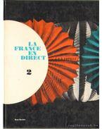 La France en direct 2. - Capelle, Janine, Capelle, Guy