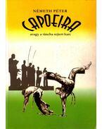 Capoeira: avagy a táncba rejtett harc