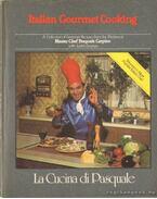 La Cucina di Pasquale - Carpino, Pasquale, Drynan, Judith