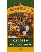 Galateo, avagy az illemről - Casa, Giovanni Della