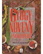 Gyógynövény enciklopédia - Castleman, Michael