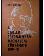A ceglédi földmunkásmozgalom története 1919-ig