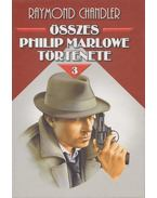 Raymond Chandler összes Philip Marlowe története III.
