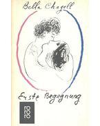 Erste Begegnung - Chagall, Bella