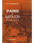 Paris de Napoléon a nos jours - Champigneulle, Bernard