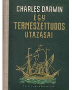 Egy természettudós utazásai - Charles Darwin