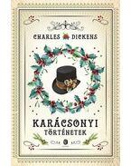 Karácsonyi történetek - Charles Dickens