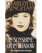In Sunshine or in Shadow - Charlotte Bingham